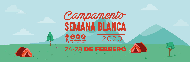 Campamento_Semana_Blanca_2020 Cerrado del Aguila