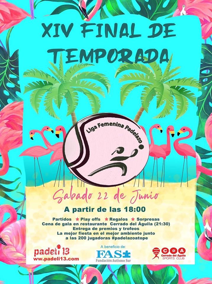 XIV Final de temporada Liga Femenina Padelazo